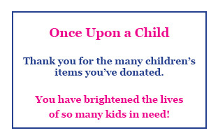 Thank You Once Upon a Child